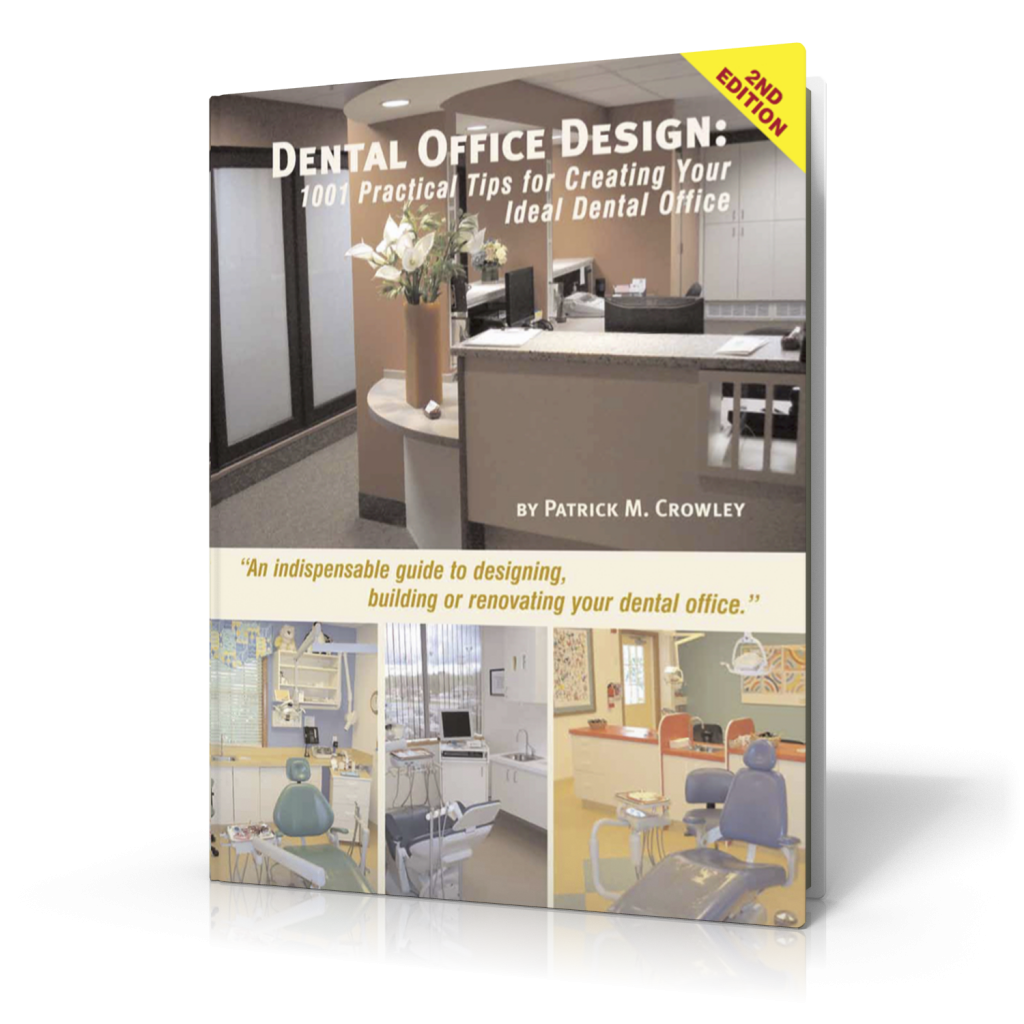 dental office design book by patrick crowley about the