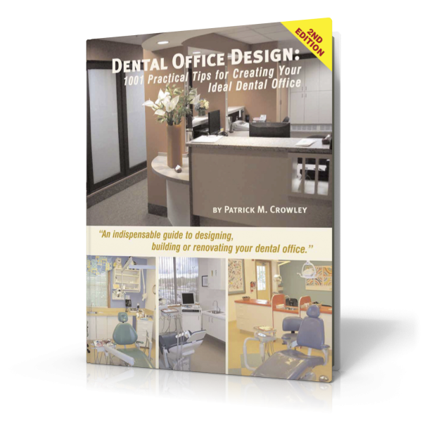 Dental office design book by patrick crowley dental for Office design book